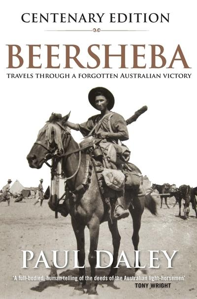 Beersheba Updated Edition - A Journey Through Australia's Forgotten War