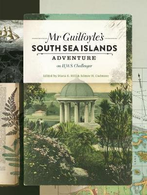Mr Guilfoyle's South Sea Islands Adventure on HMS Challenger
