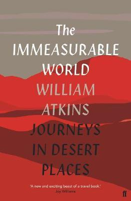 Immeasurable World - Journeys in Desert Places