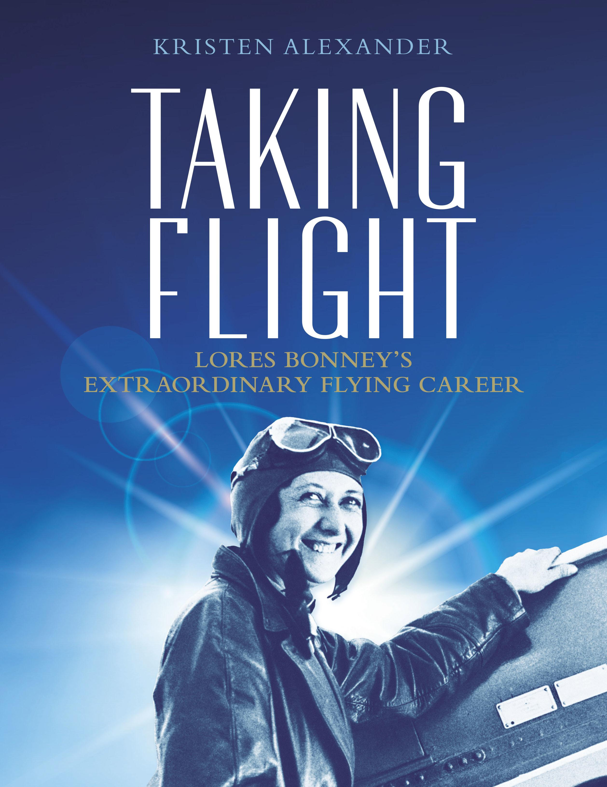 Taking Flight: Lores Bonney's Extraordinary Flying Career