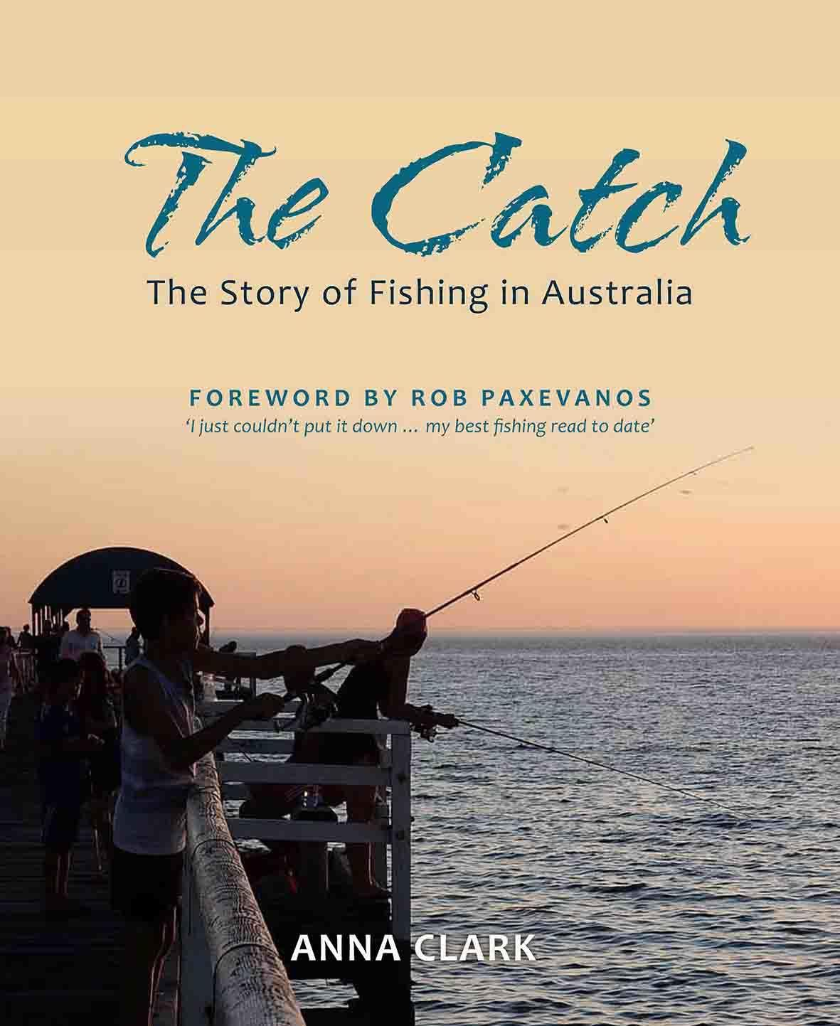 The Catch: The Story of Fishing in Australia