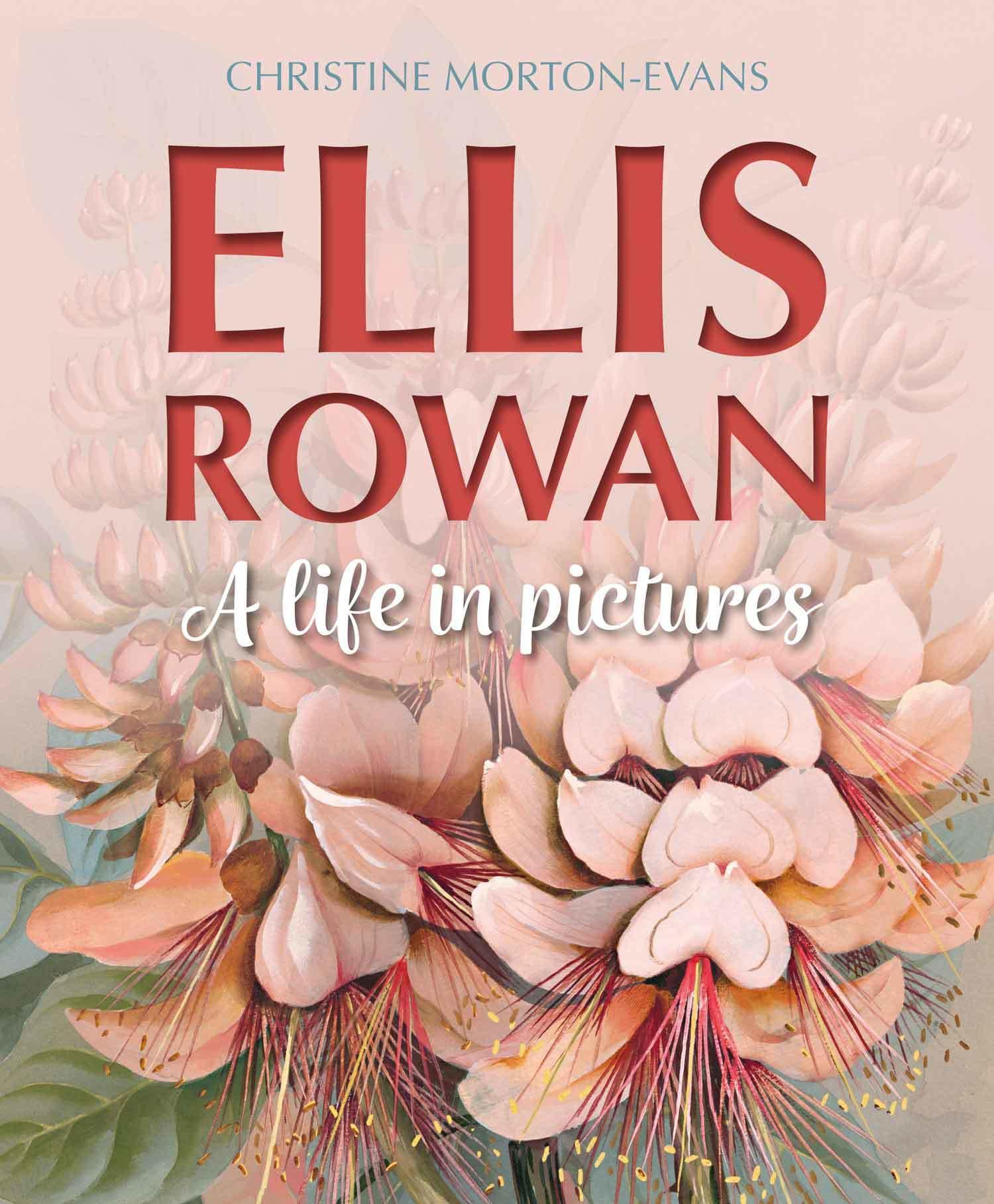 Ellis Rowan: A Life in Pictures