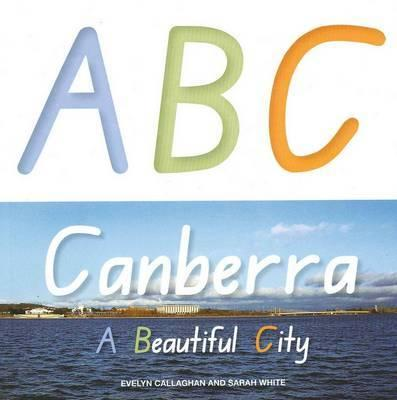 ABC Canberra: A Beautiful City