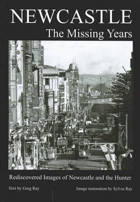 Newcastle: The Missing Years