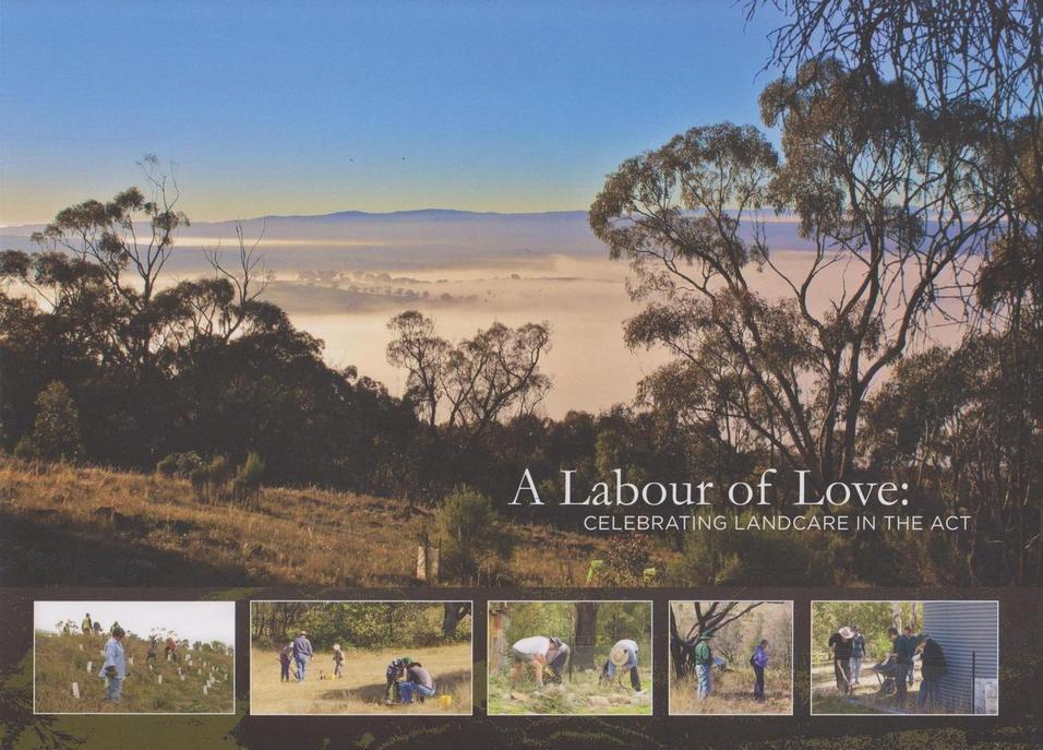 A Labour of Love: Celebrating Landcare in the ACT
