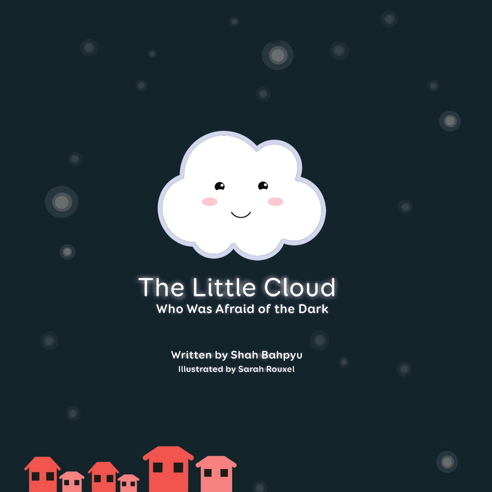 The Little Cloud Who Was Afraid of the Dark