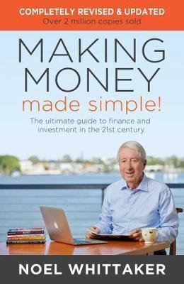Making Money Made Simple!: The ultimate guide to finance and investment in the 21st century