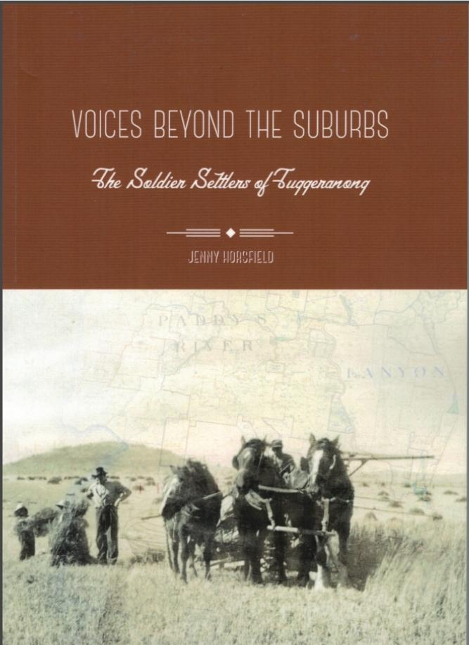Voices Beyond the Suburbs - The Soldier Settlers of Tuggeranong