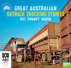 Great Australian Outback Trucking Stories (MP3 Audiobook)