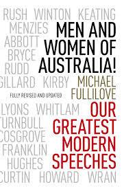 Men and Women of Australia! Our Greatest Modern Speeches