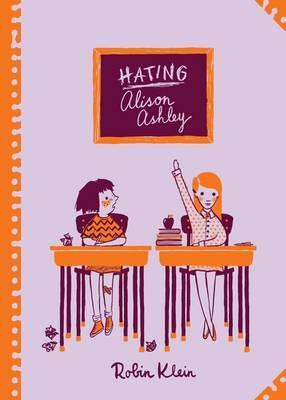 Hating Alison Ashley - Australian Children's Classics