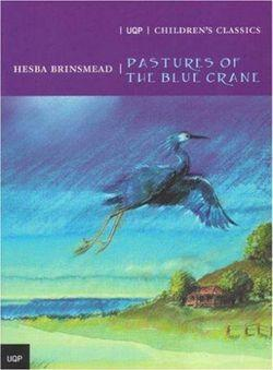 Pastures Of The Blue Crane