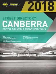 2018 Canberra Capital Country & Snowy Mountains Street Directory