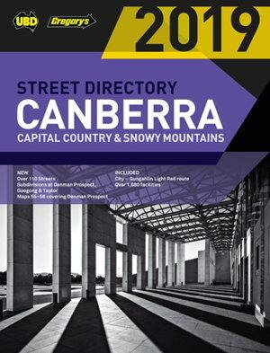2019 Canberra Capital Country & Snowy Mountains Street Directory