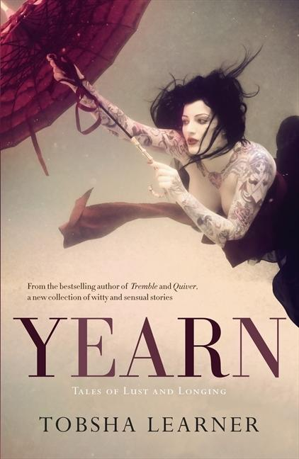 Yearn - Tales of Lust and Longing