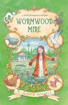 Wormwood Mire: A Stella Montgomery Intrigue #2