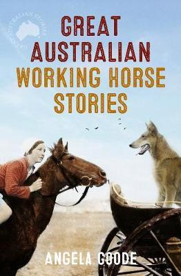 Great Australian Working Horse Stories