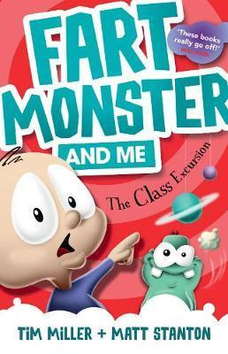 Fart Monster and Me - The Class Excursion