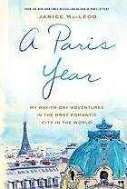 Paris Year - A Profusely Illustrated Travel Journal