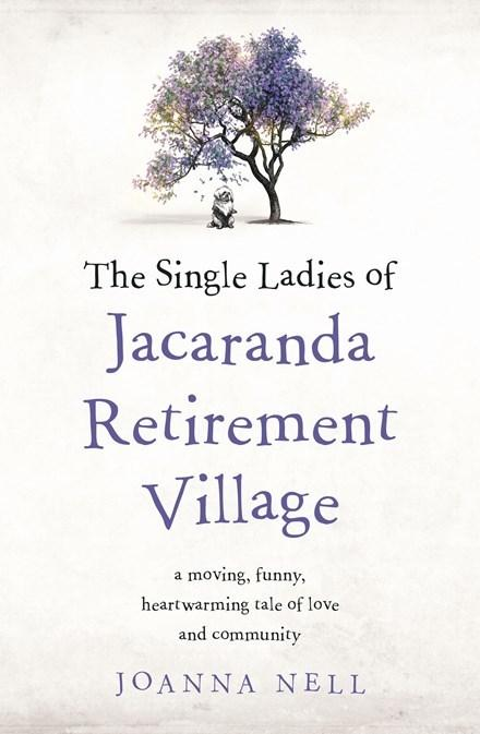 Single Ladies of Jacaranda Retirement Village