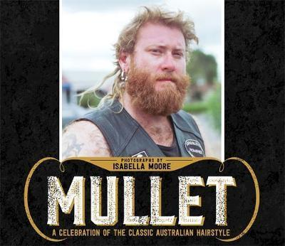 Mullet - A celebration of the classic Australian hairstyle