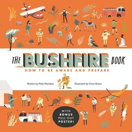 Bushfire Book: How to Be Aware and Prepare