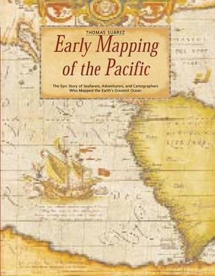 Early Mapping of the Pacific - Including Australia and New Zealand