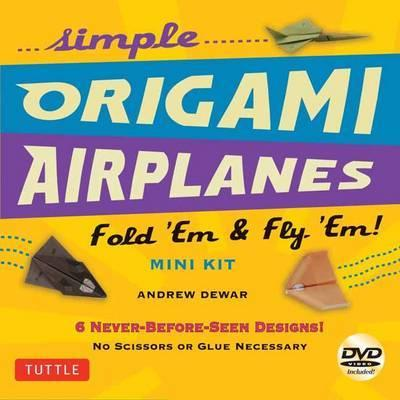 Simple Origami Airplanes Mini Kit - Fold 'em and Fly 'em!