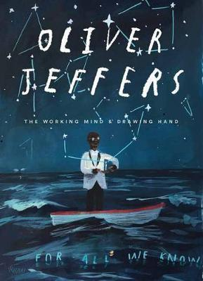 Oliver Jeffers - The Working Mind and Drawing Hand