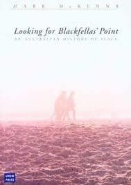Looking for Blackfellas Point: An Australian History of Place