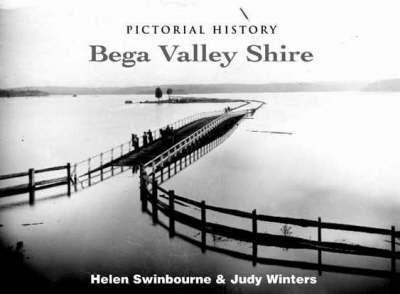 Pictorial History Bega Valley Shire