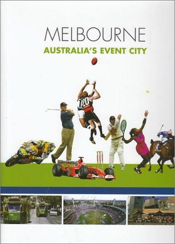 Melbourne: Australia's Event City