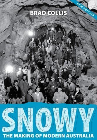 Snowy - The Making of Modern Australia