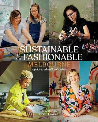 Sustainable & Fashionable: Melbourne