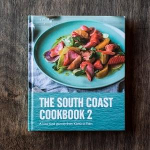 South Coast Cookbook 2 - A Local Food Journey from Kiama to Eden