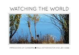 Watching the World: Impressions of Canberra