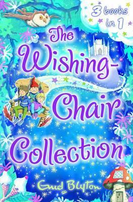 Wishing-Chair Collection - Three Stories in One!