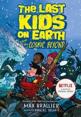 Last Kids on Earth and the Cosmic Beyond (Last Kids on Earth #2)