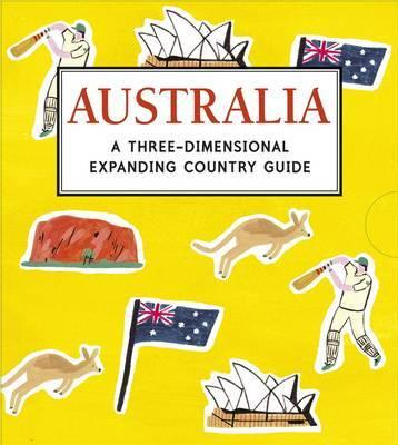 Australia: A Three-Dimensional Expanding Country Guide