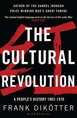 Cultural Revolution - A People's History, 1962-1976