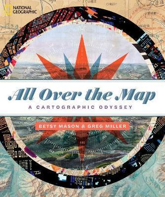 All Over the Map - A Cartographic Odyssey