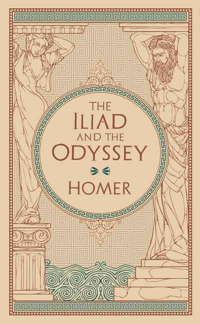 Iliad and The Odyssey