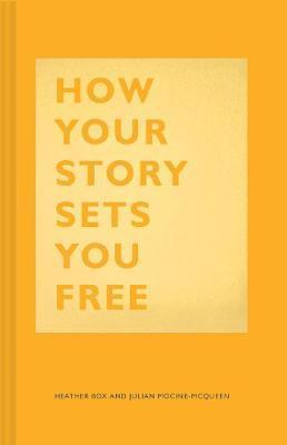 How Your Story Sets You Free