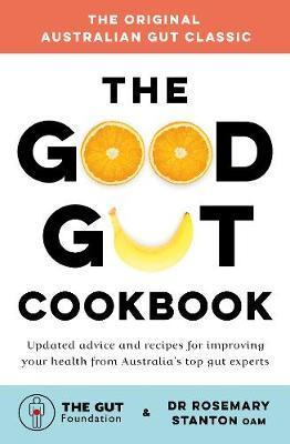 Good Gut Cookbook - Revised and Updated