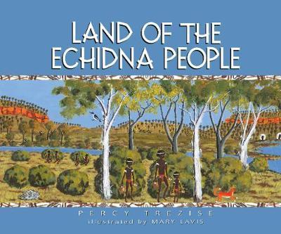 Land of the Echidna People
