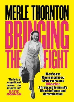 Merle Thornton - Bringing the Fight