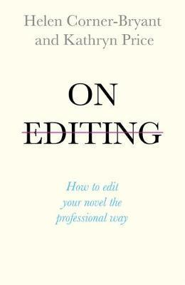 On Editing - How to edit your novel the professional way