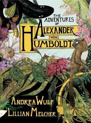 Adventures of Alexander von Humboldt