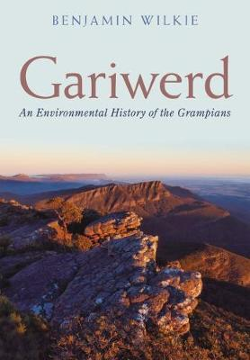 Gariwerd - An Environmental History of the Grampians