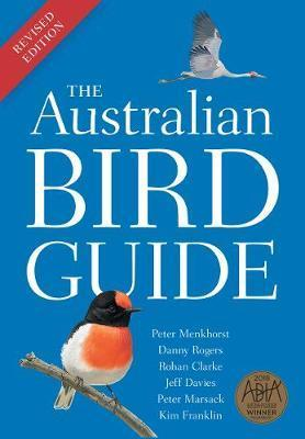 Australian Bird Guide - Revised Edition